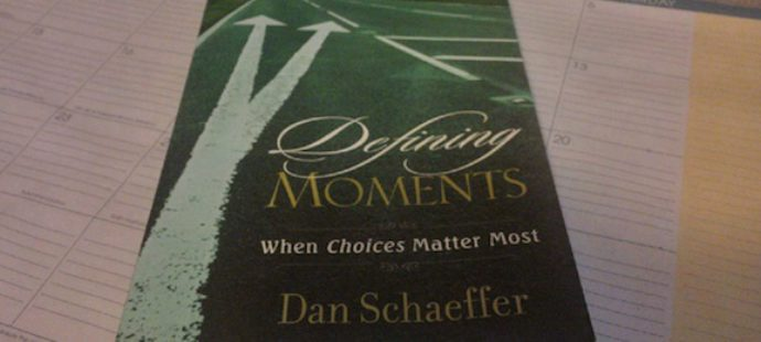 Defining Moments, by Dan Schaeffer