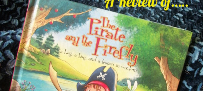 The Pirate and the Firefly: A Lesson in Wisdom