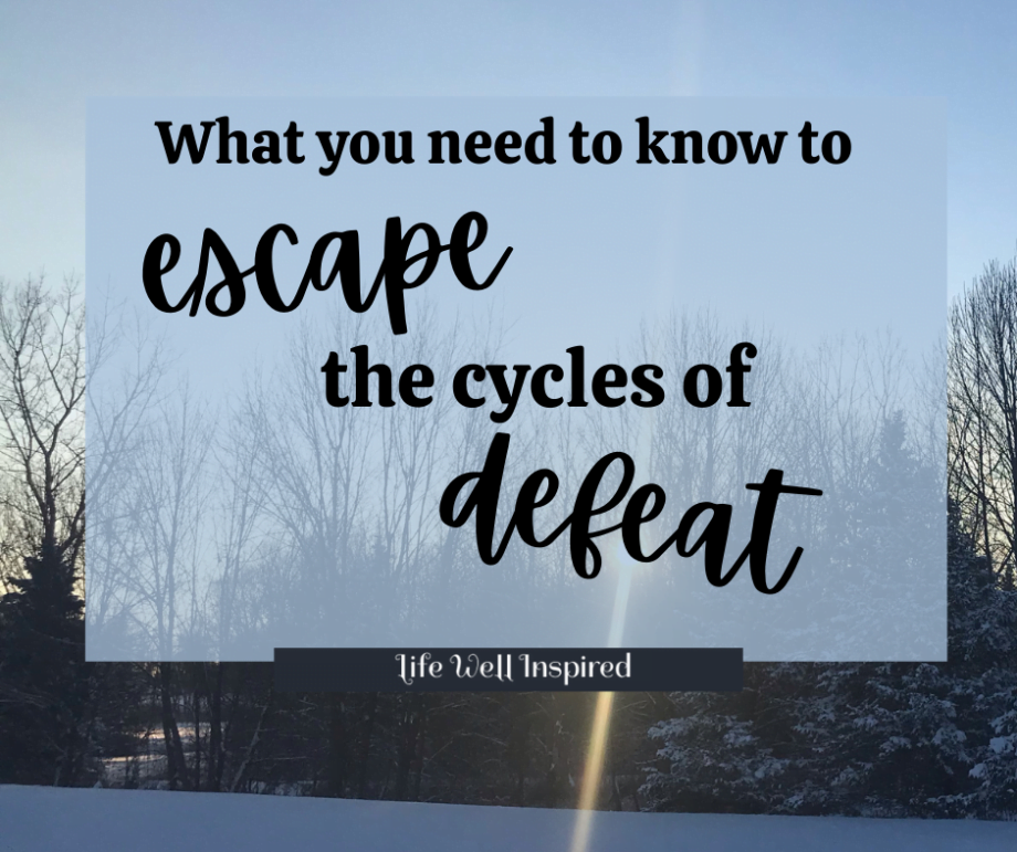 Escape the cycles of defeat christian woman